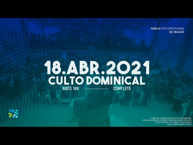 CULTO DOMINICAL- 18/04/2021