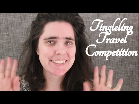 ASMR First Annual Tingleling Travel Competition Role Play (Viewers Appreciation)  ☀365 Days of ASMR☀