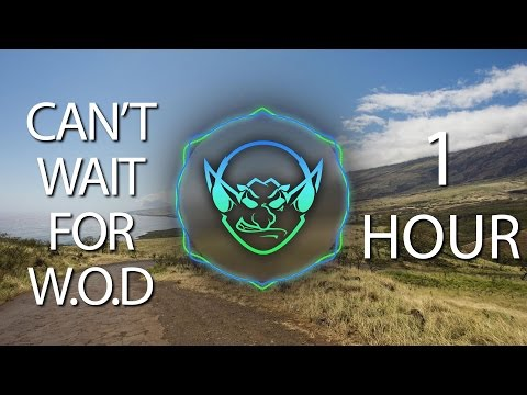 Can't Wait For W.O.D (Goblin Mashup) 【1 HOUR】