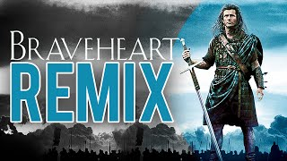 EPIC BRAVEHEART THEME SONG REMIX!!! [PROD. BY ATTIC STEIN]