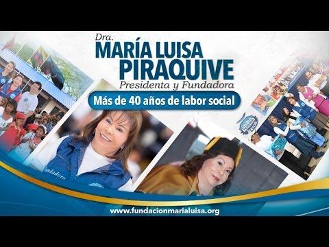 Más de 40 años de labor social • Dra. María Luisa Piraquive