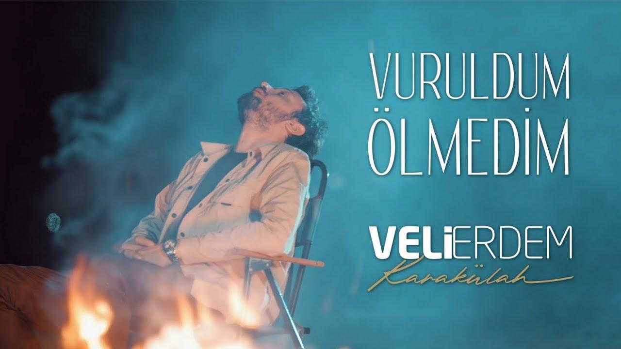 Veli Erdem Karakülah - Vuruldum Ölmedim (Official Video)