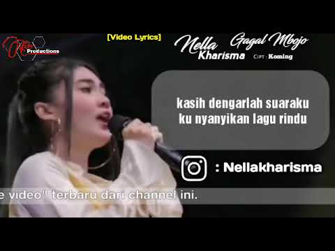 Free Download Nella Kharisma - Gagal Mbojo [official Video Lyrics] Mp3 dan Mp4