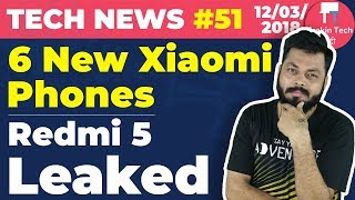 6 New Xiaomi Phones, Redmi 5, Oppo F7 Launch, Electric Vehicles, Selfie on Railway Stations-TTN#51
