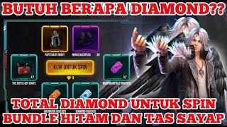 HABIS BERAPA DIAMOND UNTUK SPIN BUNDLE TERBARU DAN TAS SAYAP ?? - FREE FIRE INDONESIA