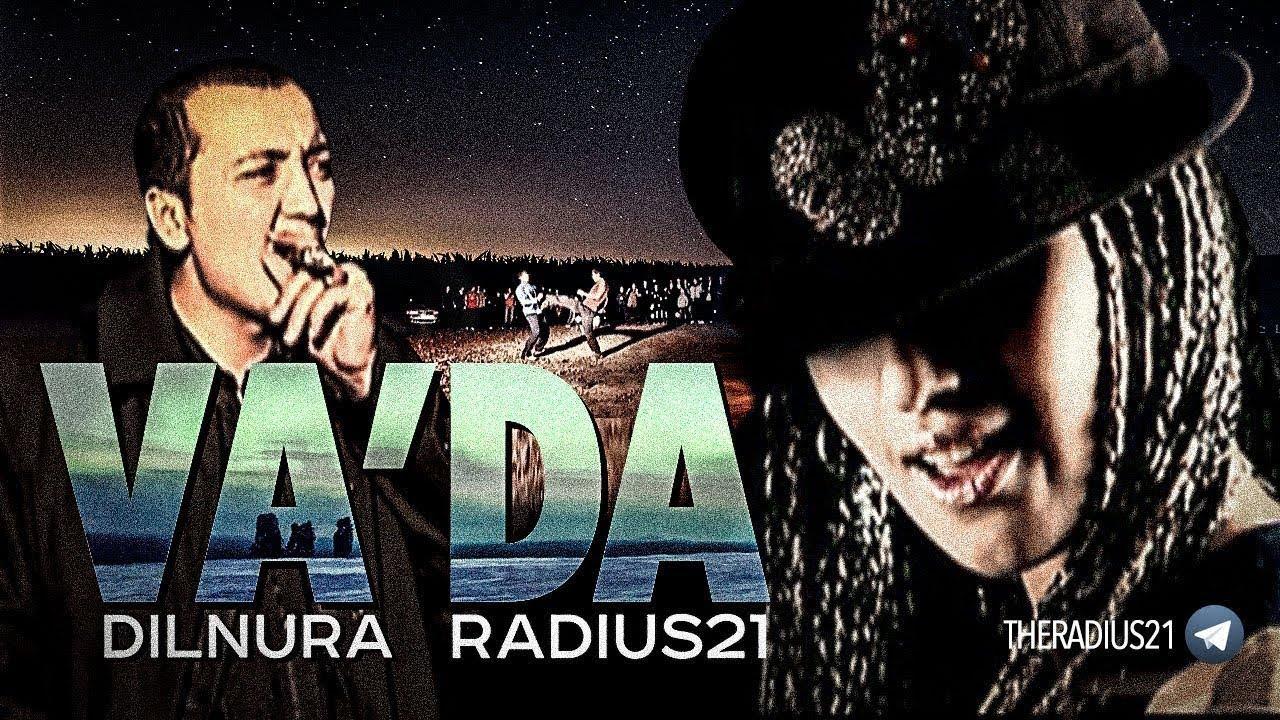 Radius 21 - Va'da (feat. Dilnura) / Official