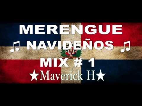 Merengue Navideños Mix # 1 ♫ ★ Maverick H