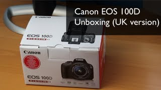 NEW: Canon EOS 100D & 18-55mm STM Unboxing