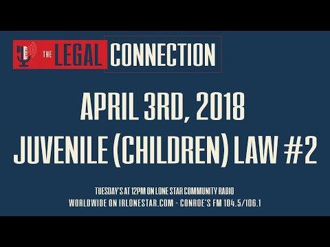 4.3.18 - Juvenile Law - Part II - The Legal Connection