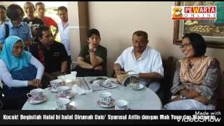 Kocak! Beginilah Halal bi halal Dirumah Dato' Syamsul Arifin dengan Mak Yose dan Wartawan
