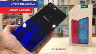 OPPO F9 TWILIGHT BLUE UNBOXING AND REVIEW