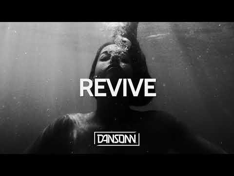 Revive - Dark Inspiring Cinematic Beat   Prod. By Dansonn Beats