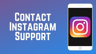 How to Contact Instagram Customer Support