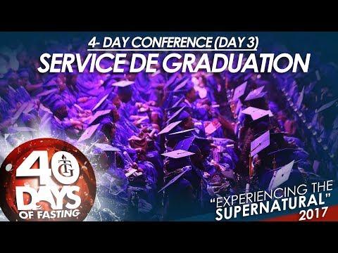 Pasteur Gregory Toussaint | 4-DAY Conférence 2017 (Day 3) I Service de Graduation