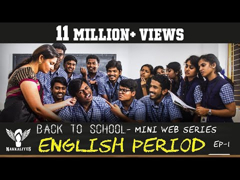 ENGLISH PERIOD - Back to School - Mini Web Series - Season 01 - EP 01 #Nakkalites