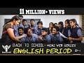 ENGLISH PERIOD Back To School Mini Web Series Season 01 EP 01 Nakkalites mp3