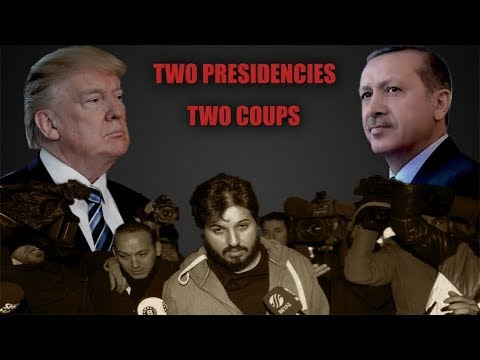 Bombshell! The Coming Two Coups: The Mysterious Zarrab Case, Mueller, Trump & Erdogan