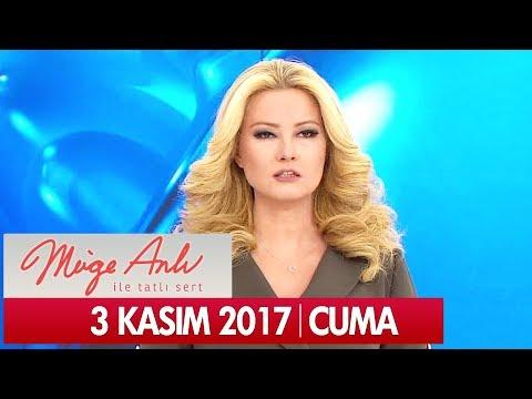 Müge Anlı ile Tatlı Sert 3 Kasım 2017 - Tek Parça