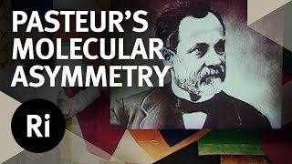 How Pasteur Demonstrated Molecular Asymmetry - Christmas Lectures with Charles Stirling
