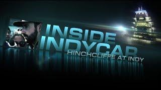 Inside INDYCAR: Hinchcliffe At Indy primer