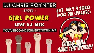 Girl Power Live DJ Mix