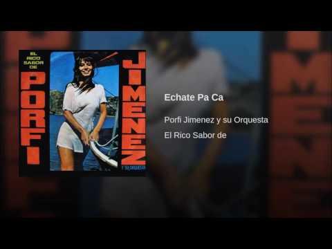Echate Pa Ca