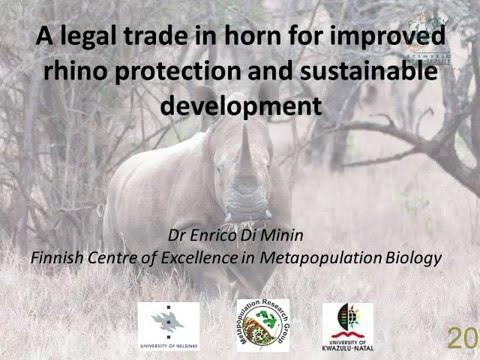 2014D5S41L6 Enrico Di Minin Legal trade in rhino horn for rhino protection & sustainable development