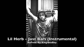 Lil Herb - Just Bars Instrumental | ReProd. By @_KingLeeBoy