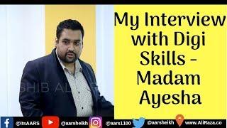My Interview with Digi Skills - Creative Writing - Ayesha Fazal