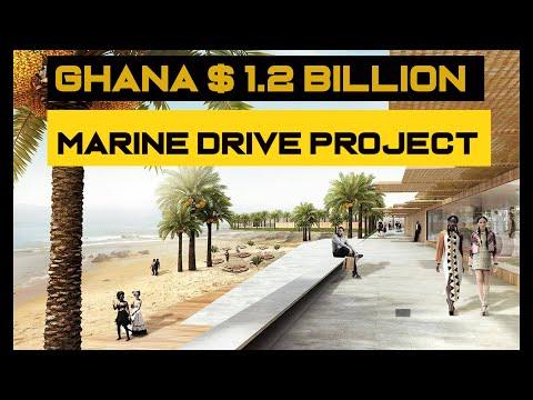 GHANA $1.2 BILLION MARINE DRIVE PROJECT