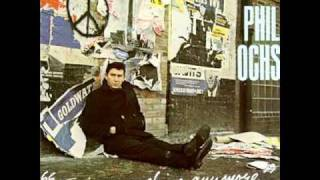 Phil Ochs  Power and the glory