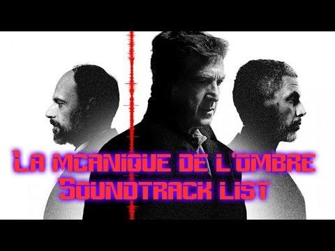 La mécanique de l'ombre Soundtrack list