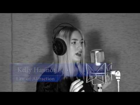 Kelly Hannon :: Law of Attraction :: Official Video