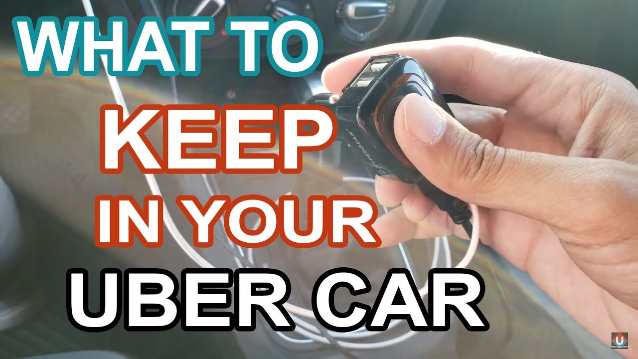 What to keep in your Uber car
