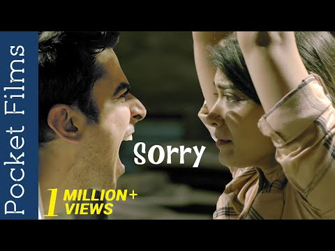 Hindi Drama Short Film – Sorry | Not Asking For Forgiveness On Time Can Be Fatal