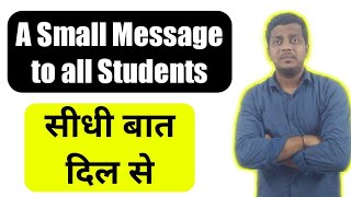 Message to All Students | Exam Updates | Ashish Sir