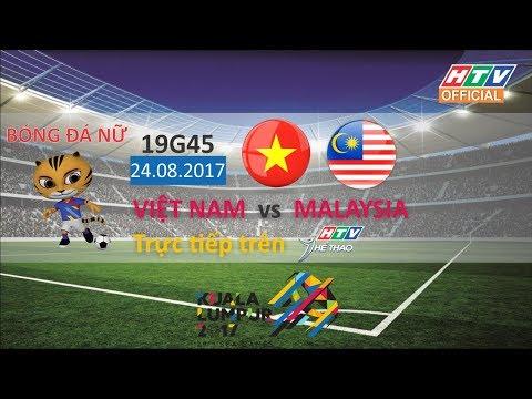 Live: VIỆT NAM – MALAYSIA | Bóng đá nữ | 19g45 ngày 24/08/2017