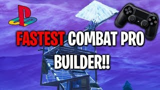 How to be the fastest builder using COMBAT PRO on console Fortnite?!