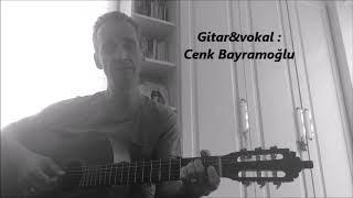 Gidecek yerim mi var - Emre Altuğ (Cover-Cenk Bayramoğlu)