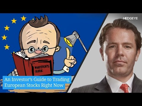 An Investor's Guide to Trading European Stocks Right Now