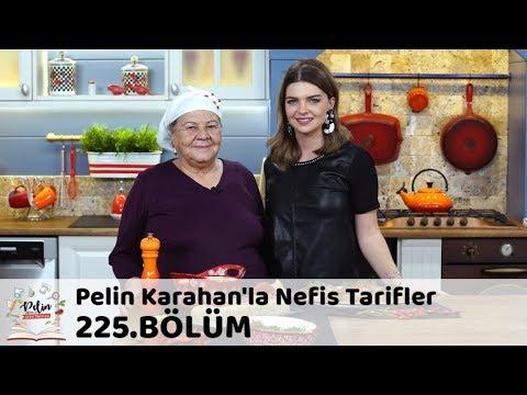 Pelin Karahan'la Nefis Tarifler 225. Bölüm | 26 Ekim 2018