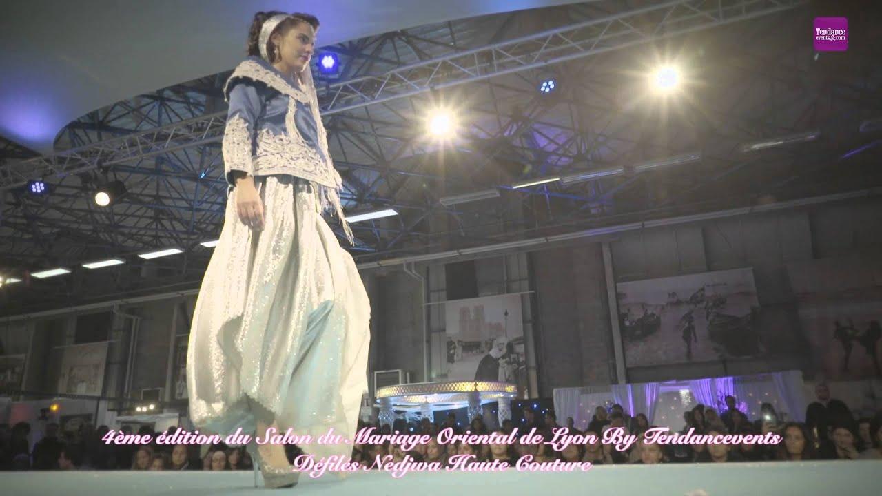D fil s nedjwa haute couture la 4 me dition grand salon du mariage oriental de lyon youtube - Salon du mariage oriental lyon ...