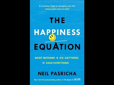 Do Anything=Have Everything Want Nothing The Happiness Equation