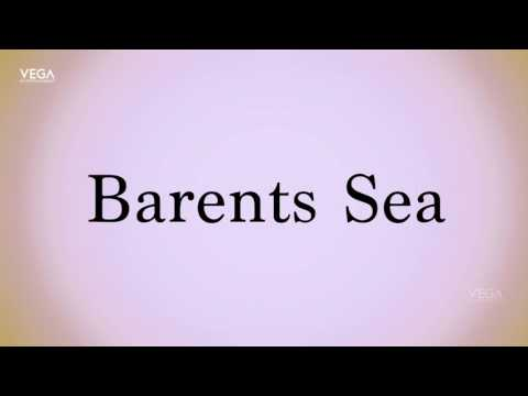 How To Pronounce Barents Sea