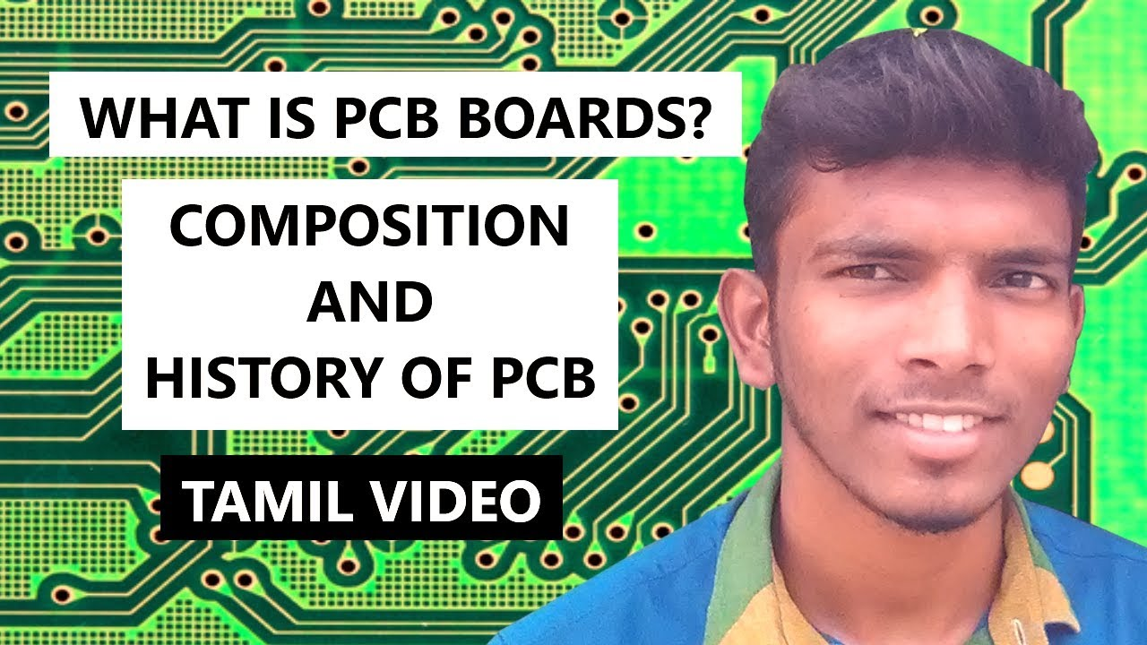 PCB board explained in tamil |compostion,history of PCB boards | students  corner |