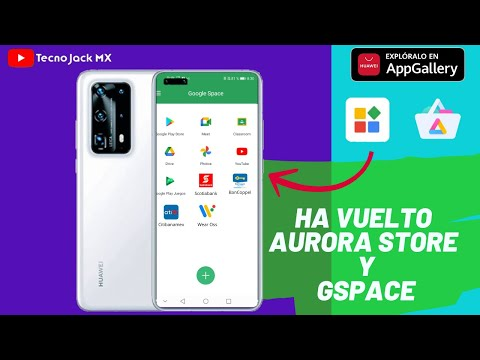 Ha Vuelto GSpace y ya funciona Aurora Store