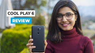 Coolpad CoolPlay 6 Review: Best Smartphone below Rs. 30,000?