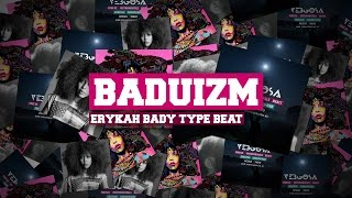 """Erykah Badu Type Beat"" x ""Baduizm"" x Smooth Rnb/Neo Soul Instrumental 2015"