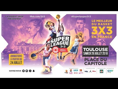 [INTÉGRAL] Open de France 3x3 Toulouse 2018