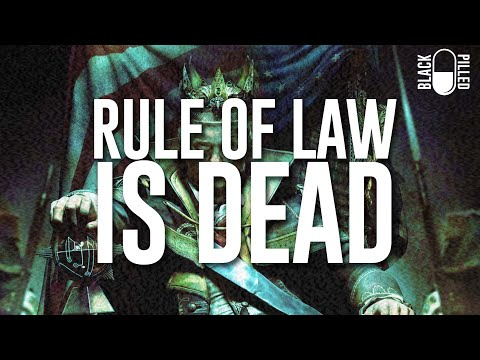 Rule of Law is Dead